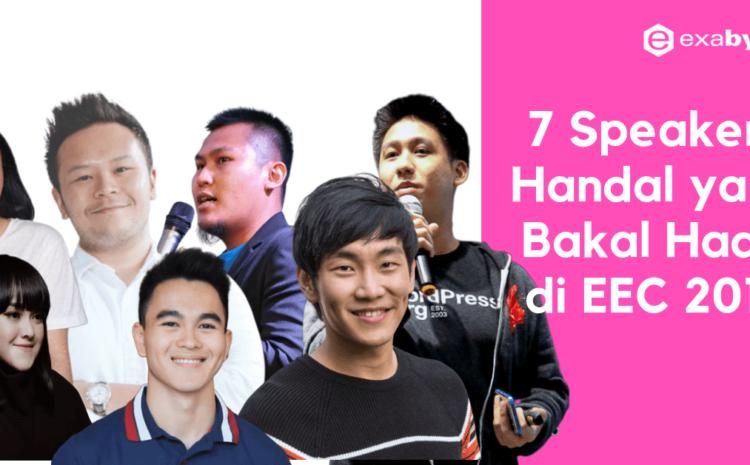 Simak 7 Speakers Handal yang Bakal Hadir di EEC 2019